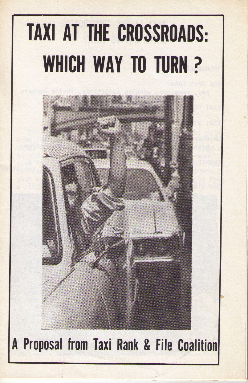 Taxi at the Crossroads, published during a 1974 union election campaign, outlined the problems facing cab drivers and sketched the Coalition's socialist vision for municipal transit.