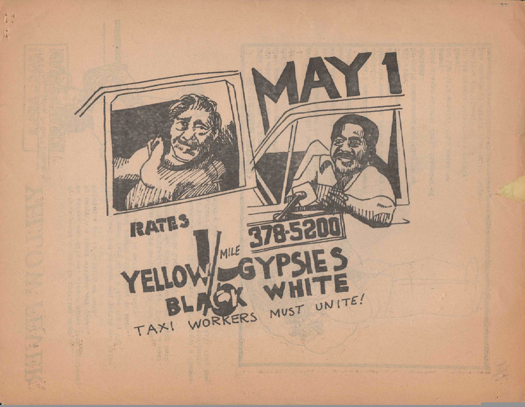 During the 1970s, taxi owners and union leaders sought to blame the industry's problems on 'gypsy' cabs, or unlicensed taxis operating mainly in African American and Latino neighborhoods. The Taxi Rank & File Coalition rejected these arguments as 'racist propaganda' and argued that drivers of all kinds should unite.