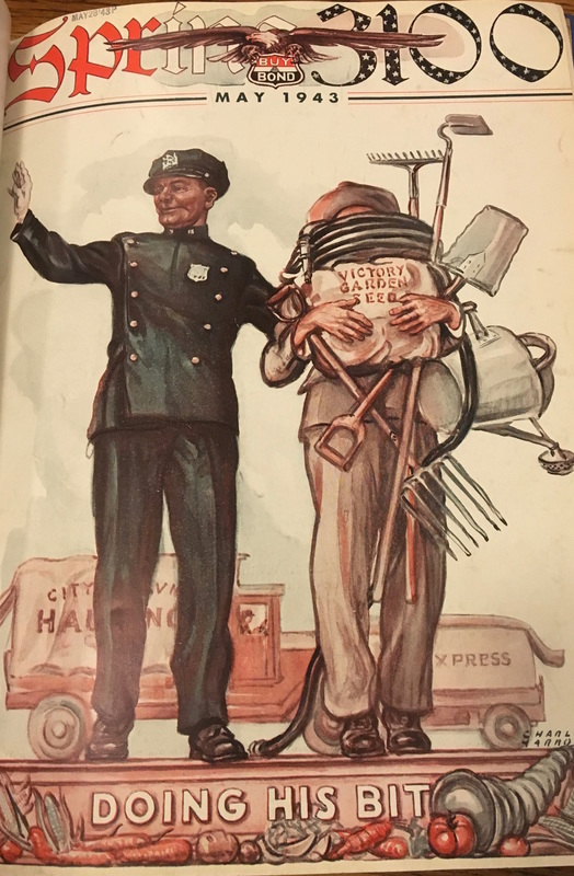 """A Spring 3100 cover from May 1943 depicts an NYPD officer assisting an individual who is weighed down with goods for his victory garden across the street. Both the officer and the gardener are presented as performing patriotic duties, with each """"doing his bit."""""""