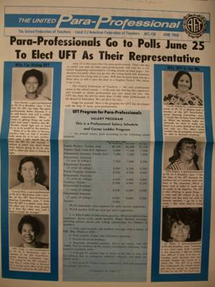 UFT Election Materials, June 1969, featuring the voices of paraprofessional educators seeking job security, decent wages, and opportunity to become teachers through the UFT.  (UFT Collection, Tamiment Library and Robert F. Wagner Labor Archives, NYU)