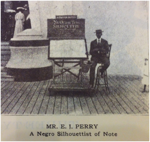 """In May 1904 and May 1905, both the New York Globe and Commercial Advertiser and The Voice of the Negro magazine, respectively, ran stories that opened identically: """"Down at Coney Island there is a silhouette artist. The silhouettes and the artist are both black."""" In the latter article, writer W.O. Thompson cited the 26-year-old E.J. Perry as one of the few silhouette artists in the country """"clever enough to make it a paying profession."""" From article, """"A Negro Silhouette Artist,"""" by W.O. Thompson, 1905."""