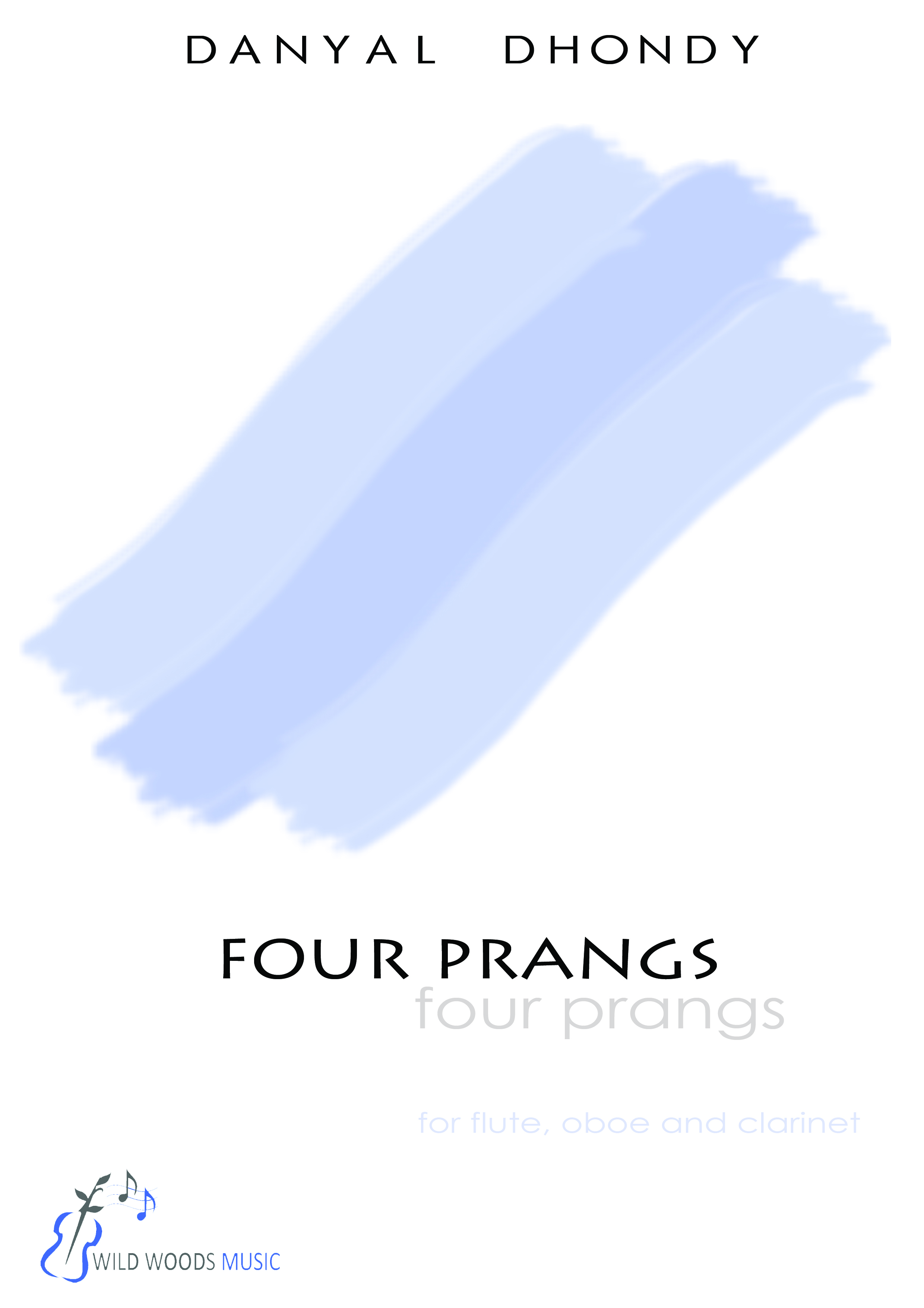 Four Prangs - by Danyal Dhondy, for flute, oboe and clarinet