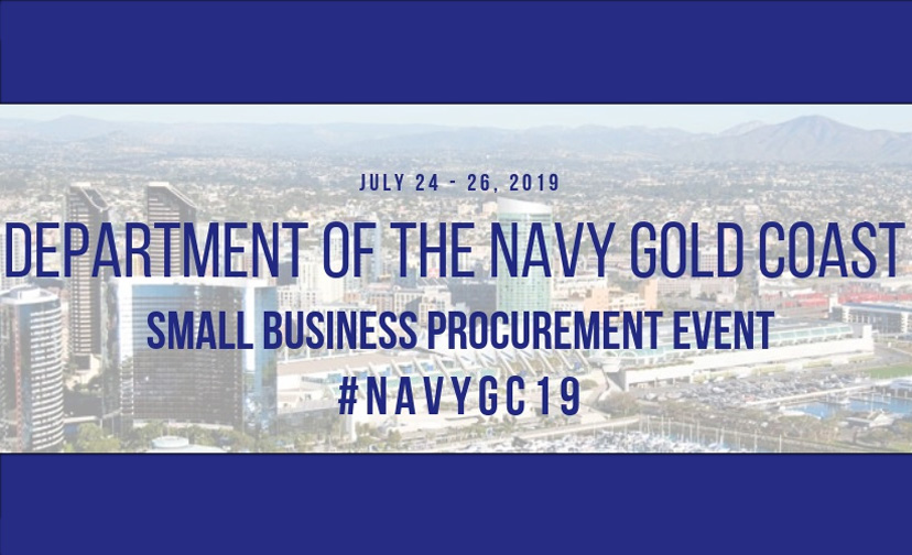 """July 24-26, 2019, Department of the Navy Gold Coast Small Business Procurement Event. #NAVYGC19"" text over a faded cityscape."