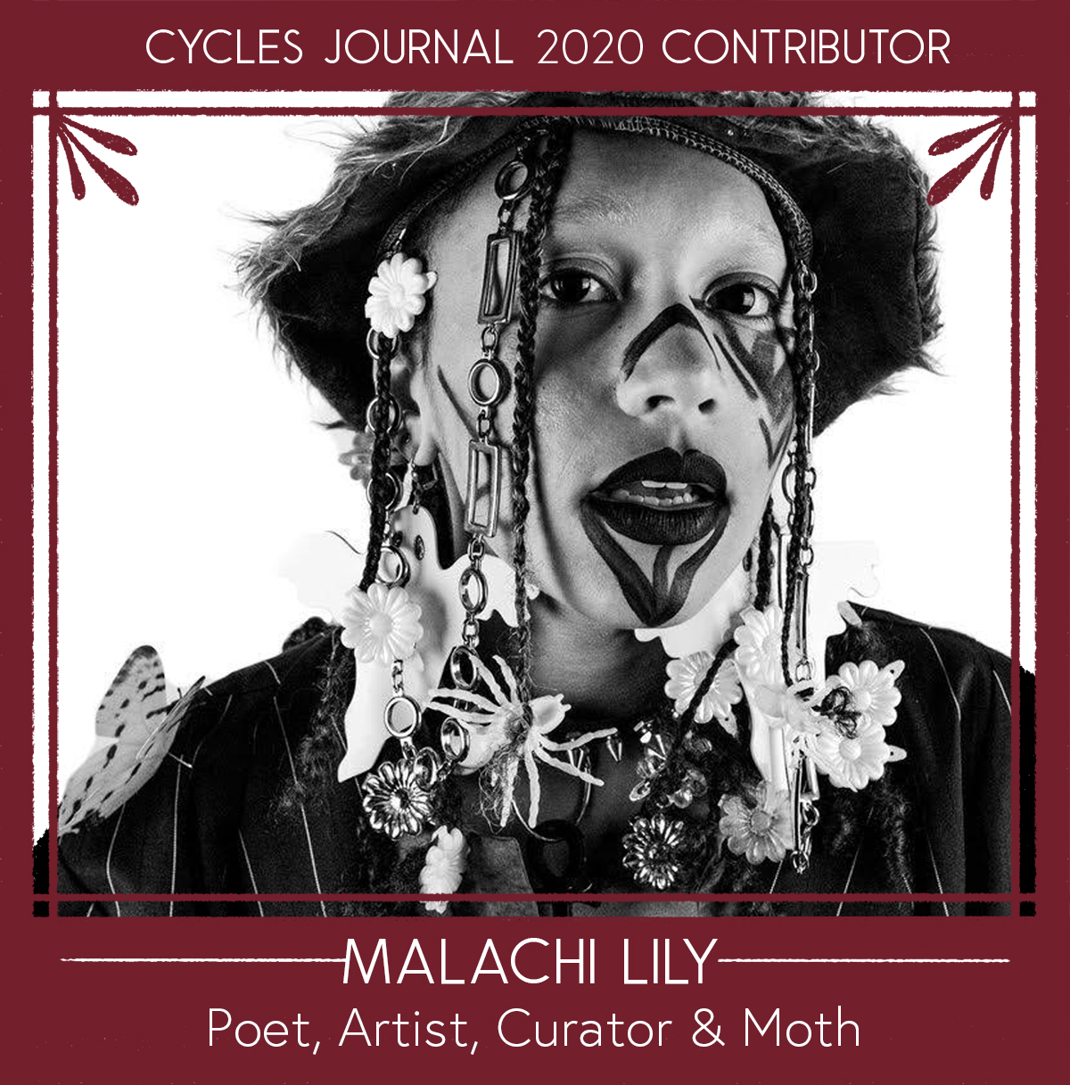 Malachi Lily - Poet, Artist, Curator & MothMalachi Lily is a shapeshifting, non-binary, black poet, artist, curator, and moth. They connect to the collective unconscious via energy work, Active Imagination, mysticism, myth, magick, folklore, and fairy tales. This channeling often takes the form of poetry, illustration, curation, and the aesthetic arts. Malachi is a liminal being of race, gender, artistic practice, and existence reclaiming the spiritual body of black and brown people. Their work offers methods to break these individual barriers and reveals the symbols, archetypes, emotions, and lessons that exist in everyone as a collective consciousness to support in transformation and the remembrance of who we are.Social: @theholyhawkmoth @hawkmotheventsWebsite: maggielily.comEmail: maggielily (@) maggielily.com