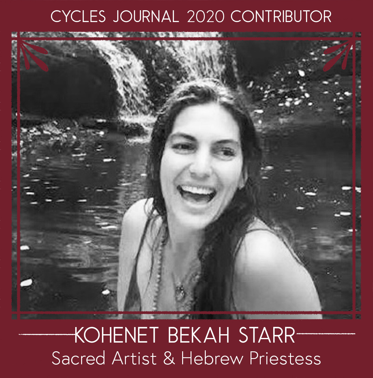 Kohenet Bekah Starr - Sacred Artist & Hebrew PriestessKohenet Bekah Starr is a Sacred Artist exploring connections between Hebrew Mysticism and the Divine Feminine. She is a witness to the sacredness of all that is life, source, and creation.Bekah is an ordained Kohenet (Hebrew Priestess) offering spiritual support through inspirational artwork and embodied ritual. Her artwork, workshops, and writing have been featured around the world. She lives with her amazingly supportive husband and their two inspiring children on the lands of the Wappinger First Nation people, also known as the beautiful Hudson Valley of New York.Social: @bekahstarrartWebsite: www.BekahStarrArt.com Email: bekahstarr (@) gmail.com