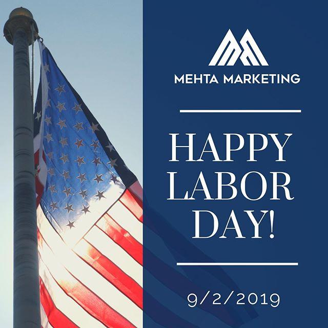 Happy Labor Day 🇺🇸💙❤️ #mehtamarketinginc #labordayweekend