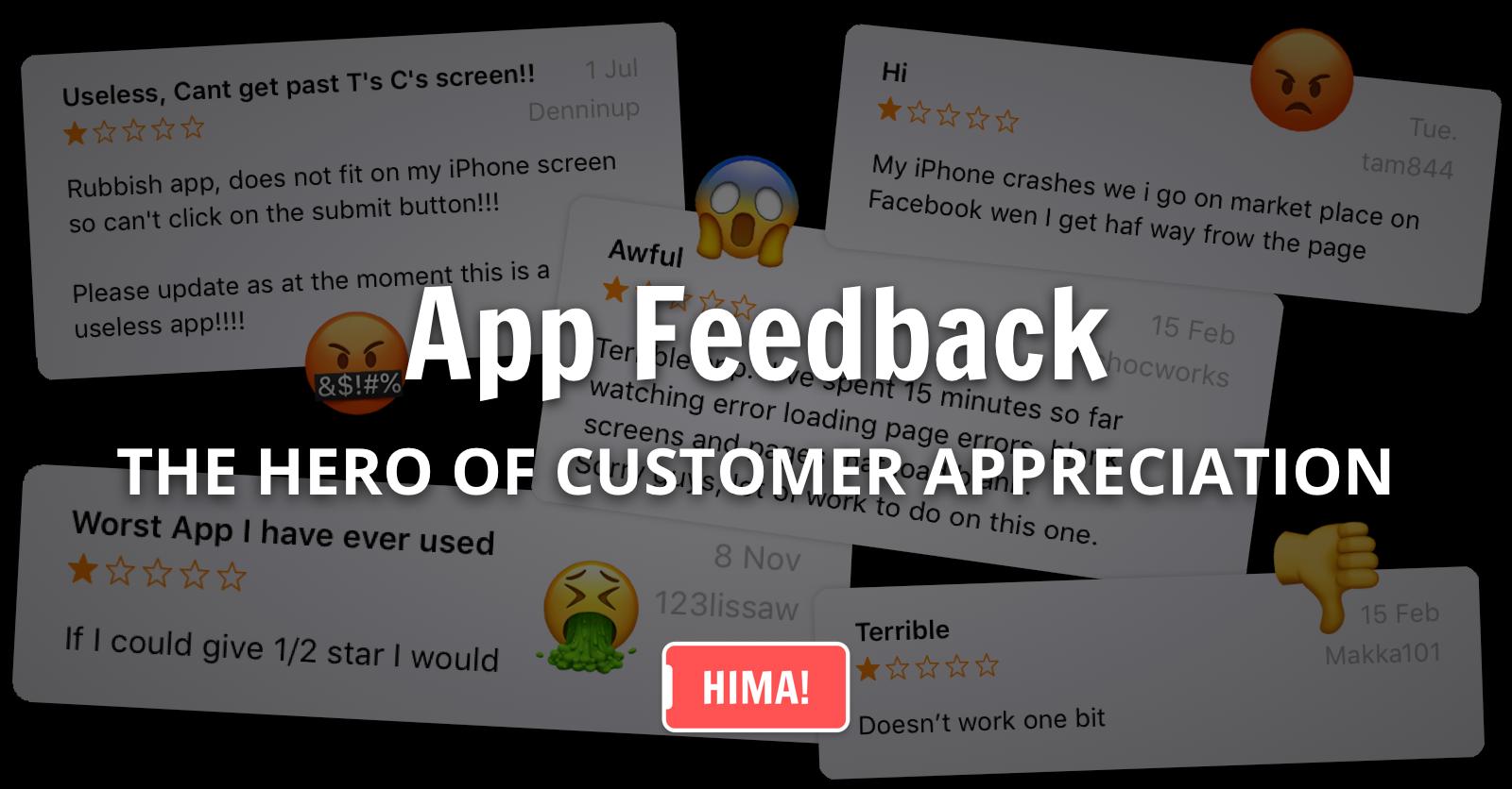 Mobile App Feedback - The Hero of Customer Appreciation