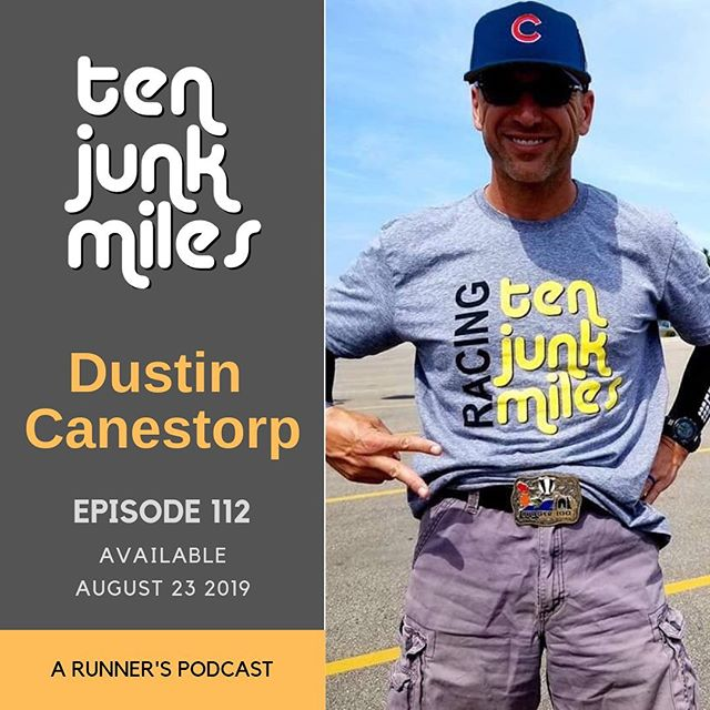 Barely listenable.  For sure.  Sometimes we forget to talk about running.  But obviously, you can listen to that elsewhere.  Take us running and let us distract you.  Join me, Holly Lindroth, Adam Schroeder Benkers and Dustin Canestorp (DLF at the Badger 100) for Ten Junk Miles in which we discuss Dustin's life in running, his military service, his involvement with the Band of Runners and the MURCA ultra team.  We tae a bunch of bonk calls including a few from Rooster the Reporter, we open a ton of AWESOME packages. Seriously, thanks.  Deadpool, Patreon, a little more Badger talk and much much more.  Check out and support Operation run for Their Lives: https://pledgeit.org/operationrftl/@PatriotOneZero?fbclid=IwAR3p0IpfepeJ9wjCJoHlXB-K3WdmkHDQ7Zlz9umNlW9kGoP9yNqqMAJRyYk  We also discussed Train a Dog Save a Warrior: https://tadsaw.org  This episode brought to you by Hemp Daddy's CBD  products: listen for a special offer in the episode.  https://hempdaddys.com  Website: http://www.tenjunkmiles.com/  Patreon: https://www.patreon.com/tenjunkmiles  Twitter: https://twitter.com/tenjunkmiles  Instagram:https://www.instagram.com/tenjunkmiles/  Facebook: https://www.facebook.com/TenJunkMiles/