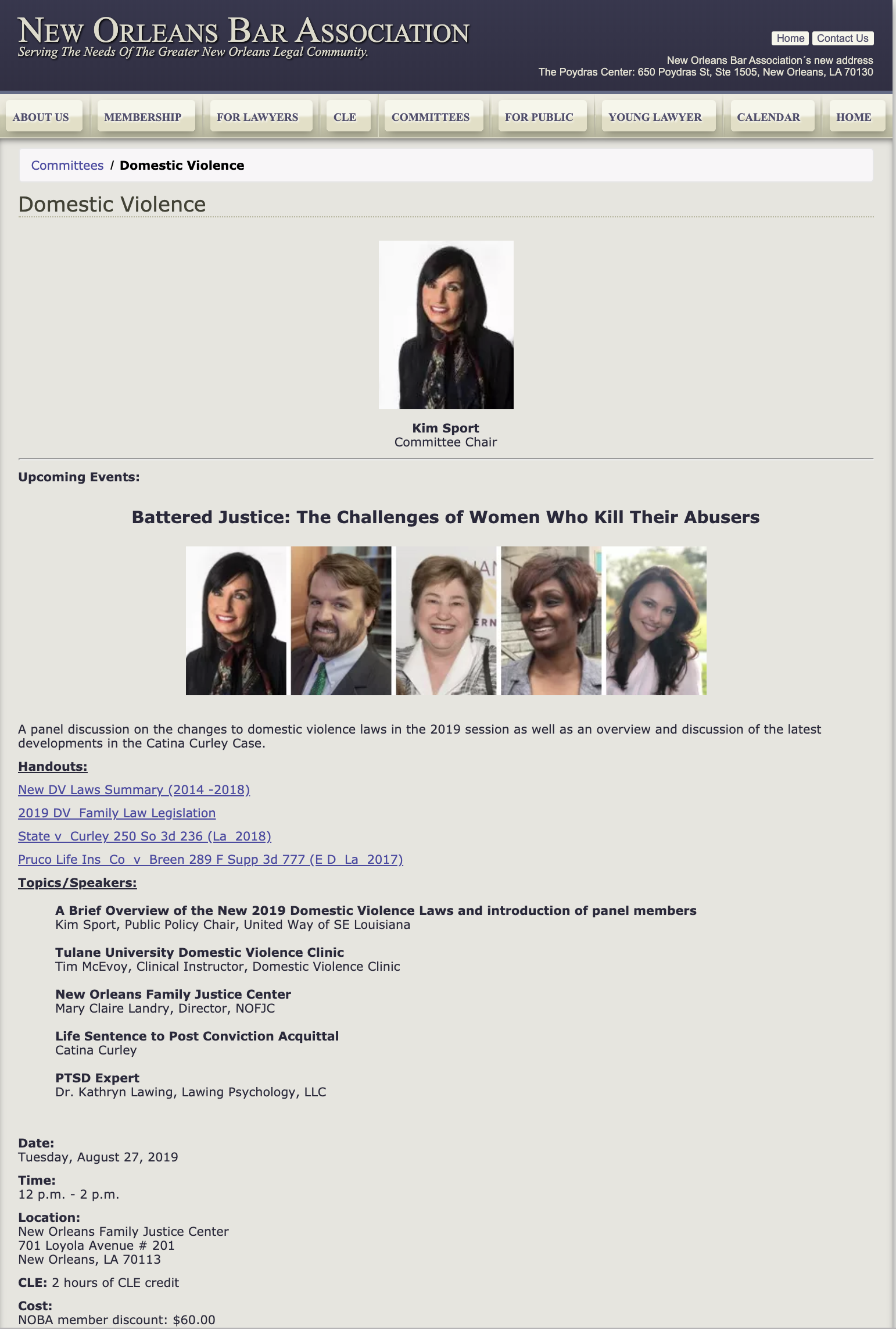 New Orleans Bar Association - Dr. Lawing spoke on a panel of attorneys and experts on Battered Justice: The Challenges of Women Who Kill Their Abusershttps://www.neworleansbar.org/committees/domestic-violence