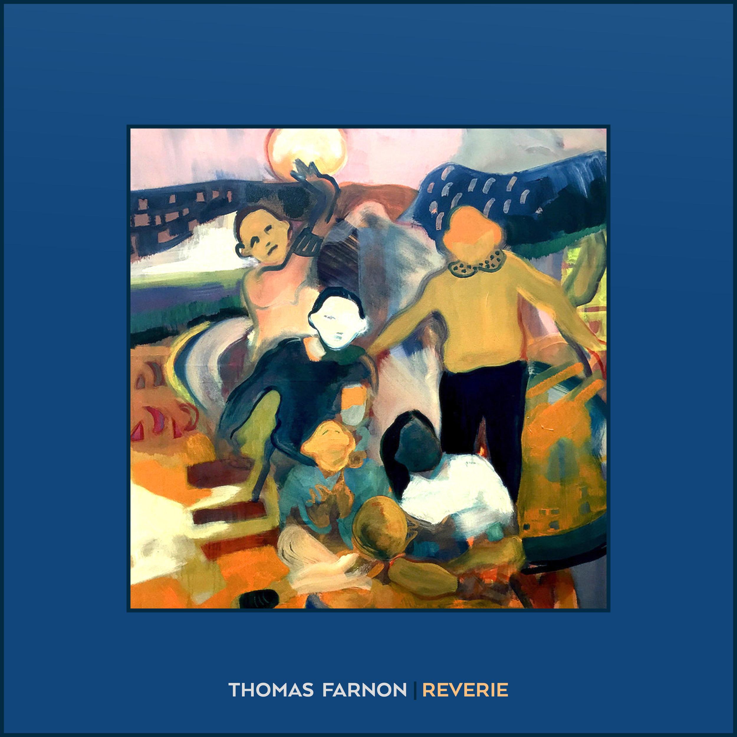 Reverie | Thomas Farnon (2019) -