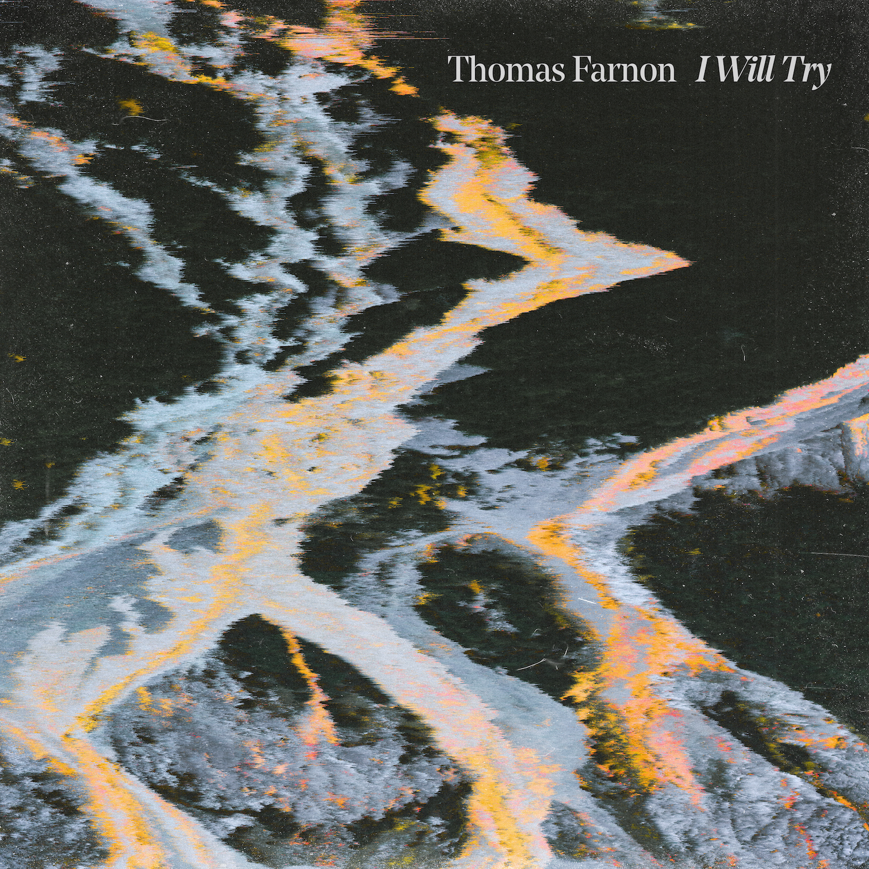 I WIll Try | Thomas Farnon (2019) -