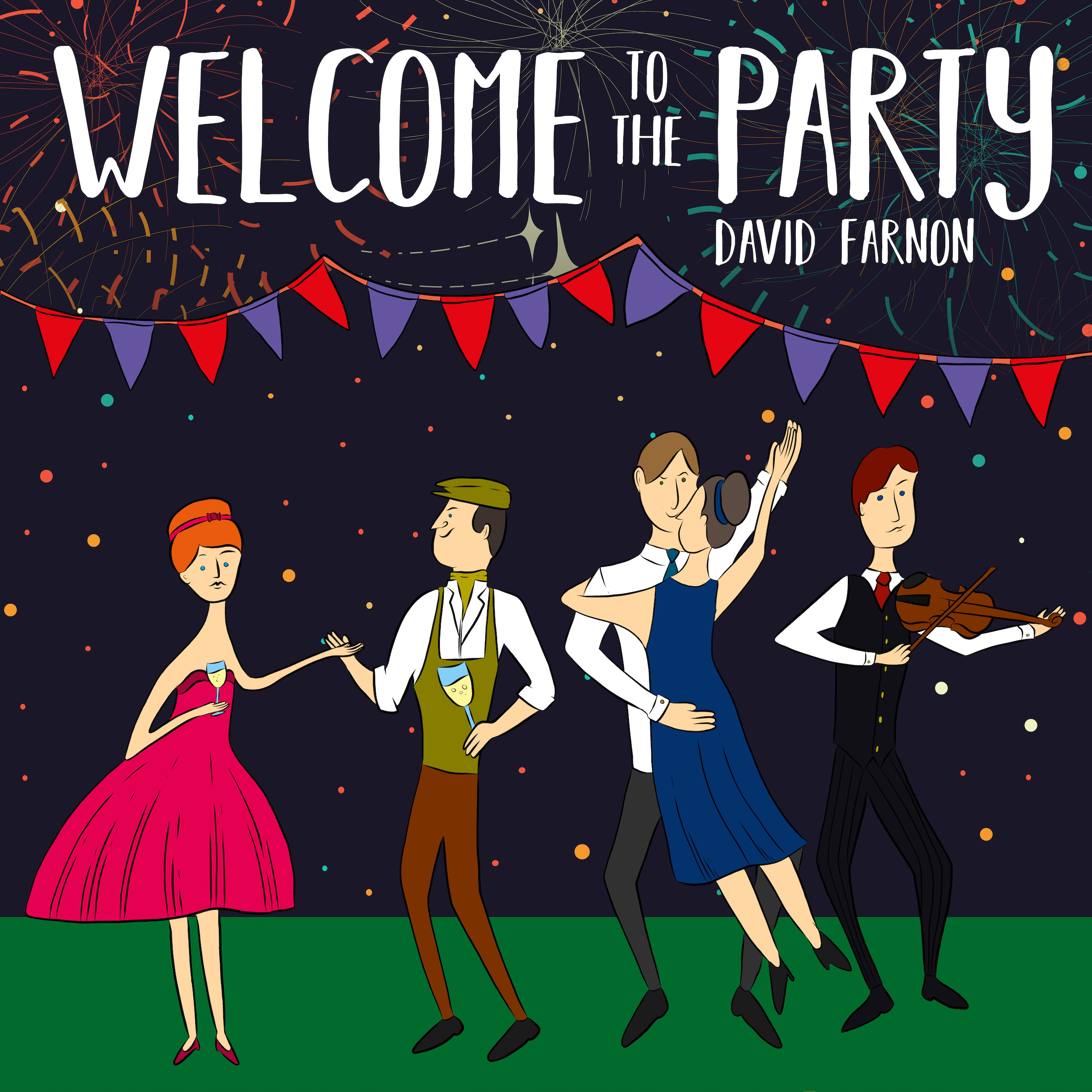 Welcome To The Party | David Farnon (2018) -