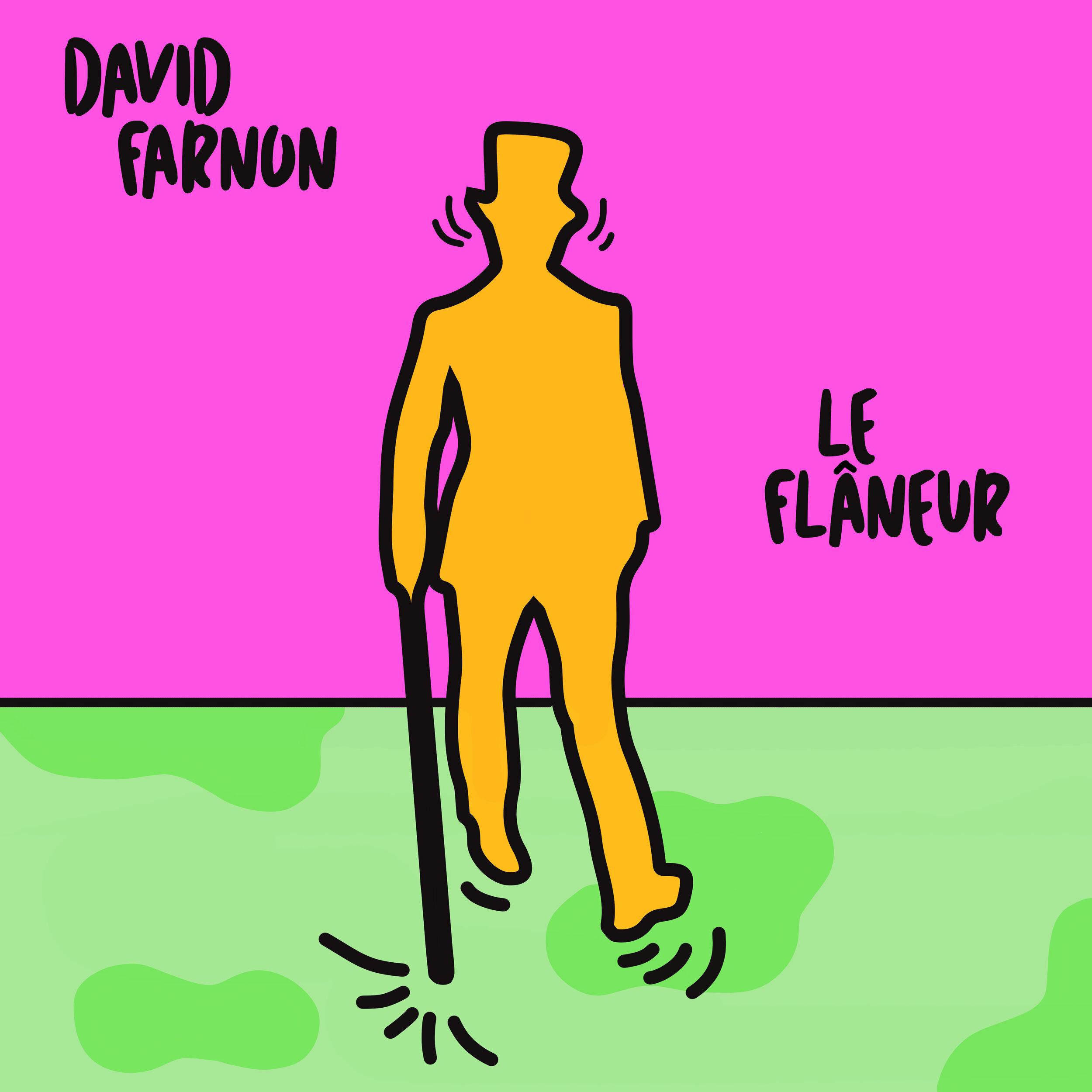 Le Flaneur | David Farnon (2019) -