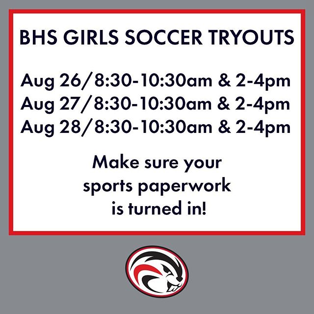 Here's the Ballard Girls Soccer tryout schedule — good luck to all BHS athletes headed to tryouts on Monday!  Is your paperwork in??
