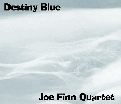 Blue Quartet - Destiny Blue includes: Body And Soul, Anthropology, Upper Manhattan Medical Group, An Old Piano Plays The Blues, Fall, Thinking Out Loud, A Portrait of Jenny, Midnight Voyage and Destiny Blue.