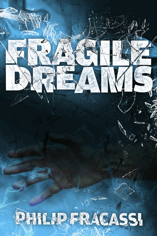 FRAGILE DREAMS - A NOVELLA OF A DISASTER AND A TRIP TO HELL.
