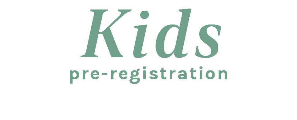 Kids Pre-Registration@2x.png