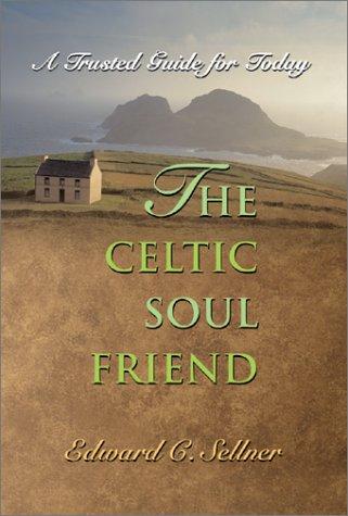 The Celtic Soul Friend