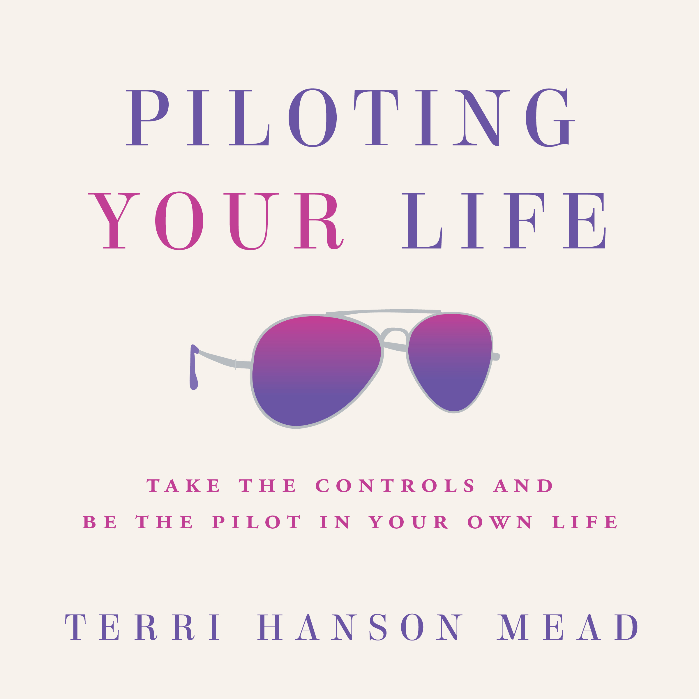 Piloting Your Life Audiobook Cover.jpg