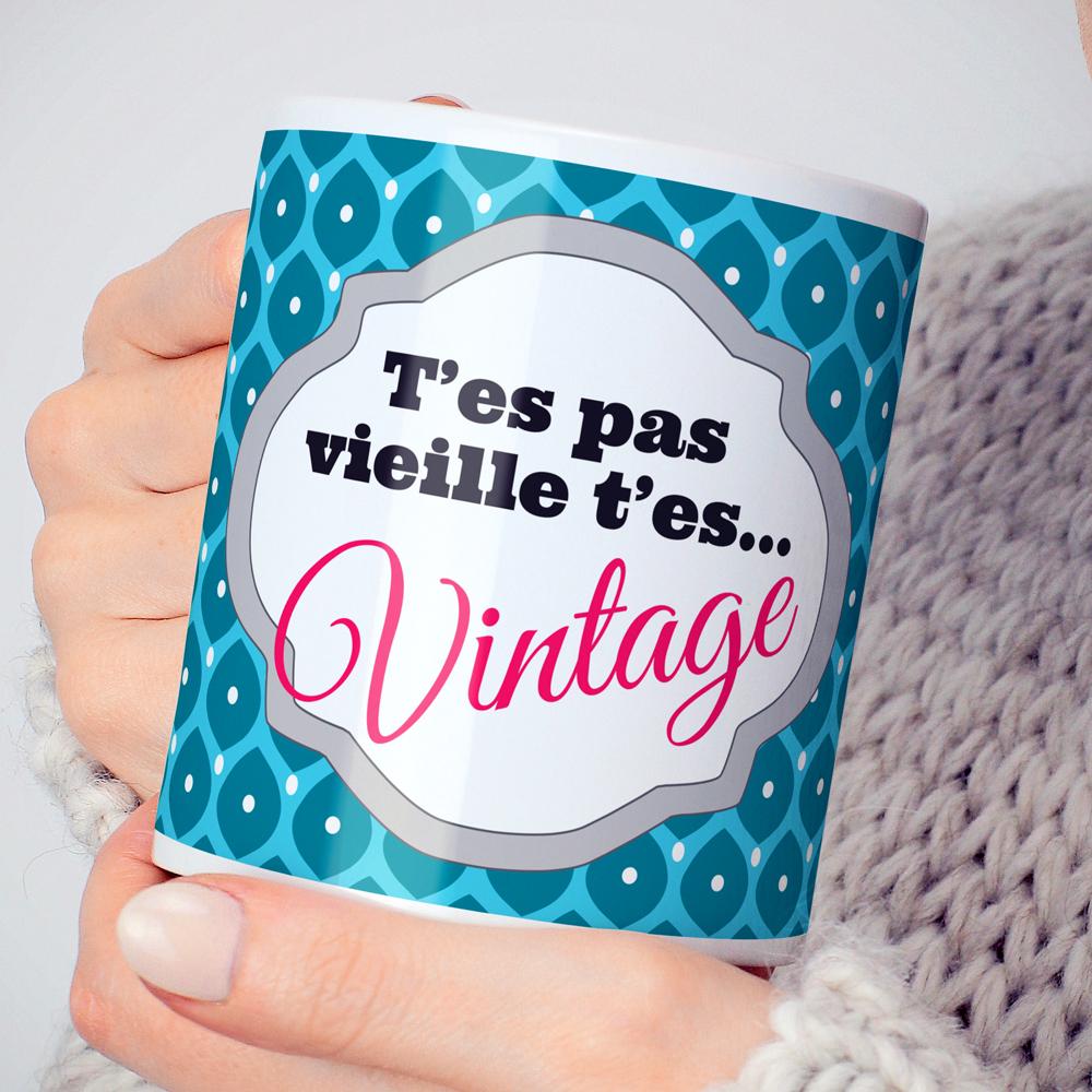 mug-t'es-pas-vieille-t'es-vintage-AMBIANCE.jpg
