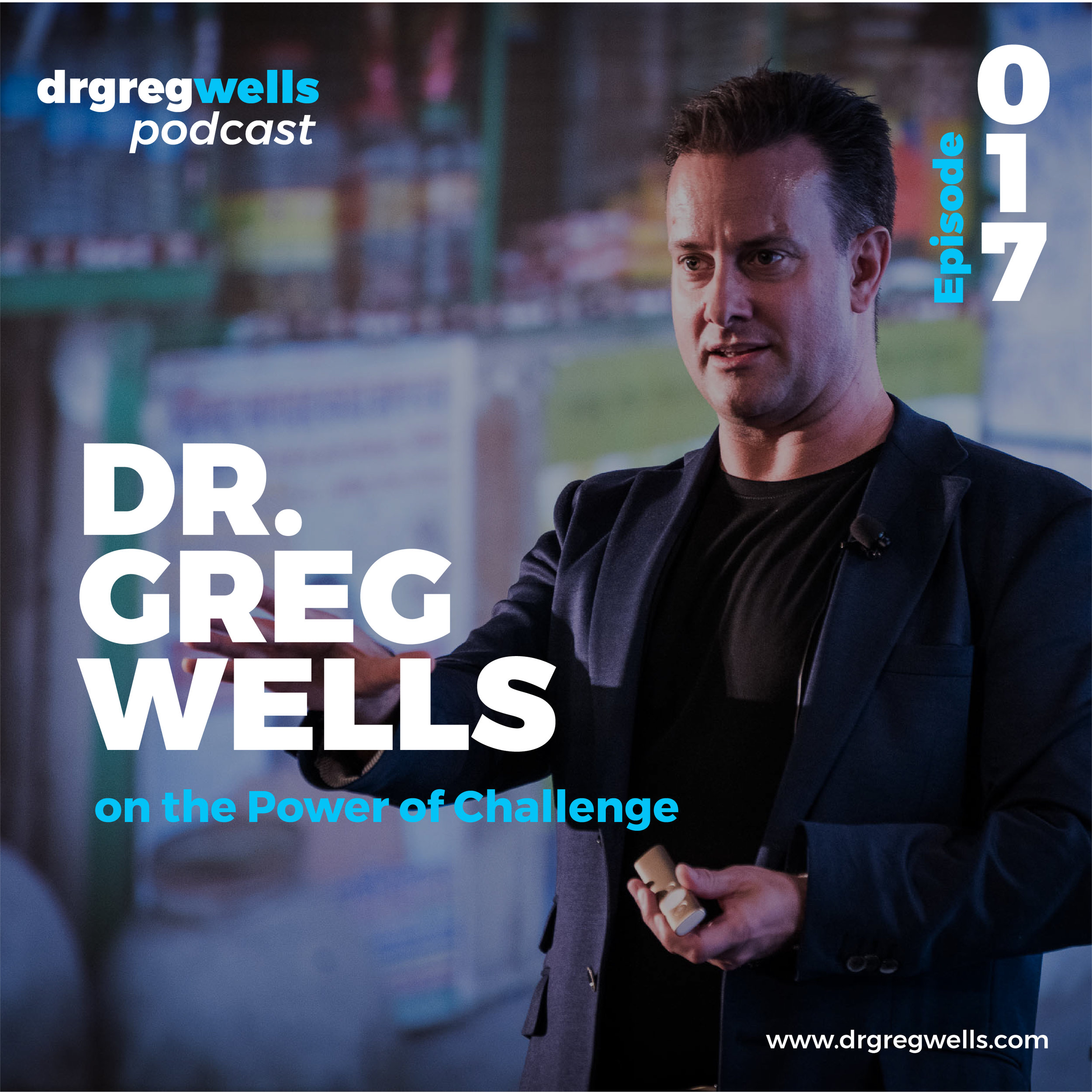 Dr Greg Wells Podcast Guest EP 1 - 32-17.jpg