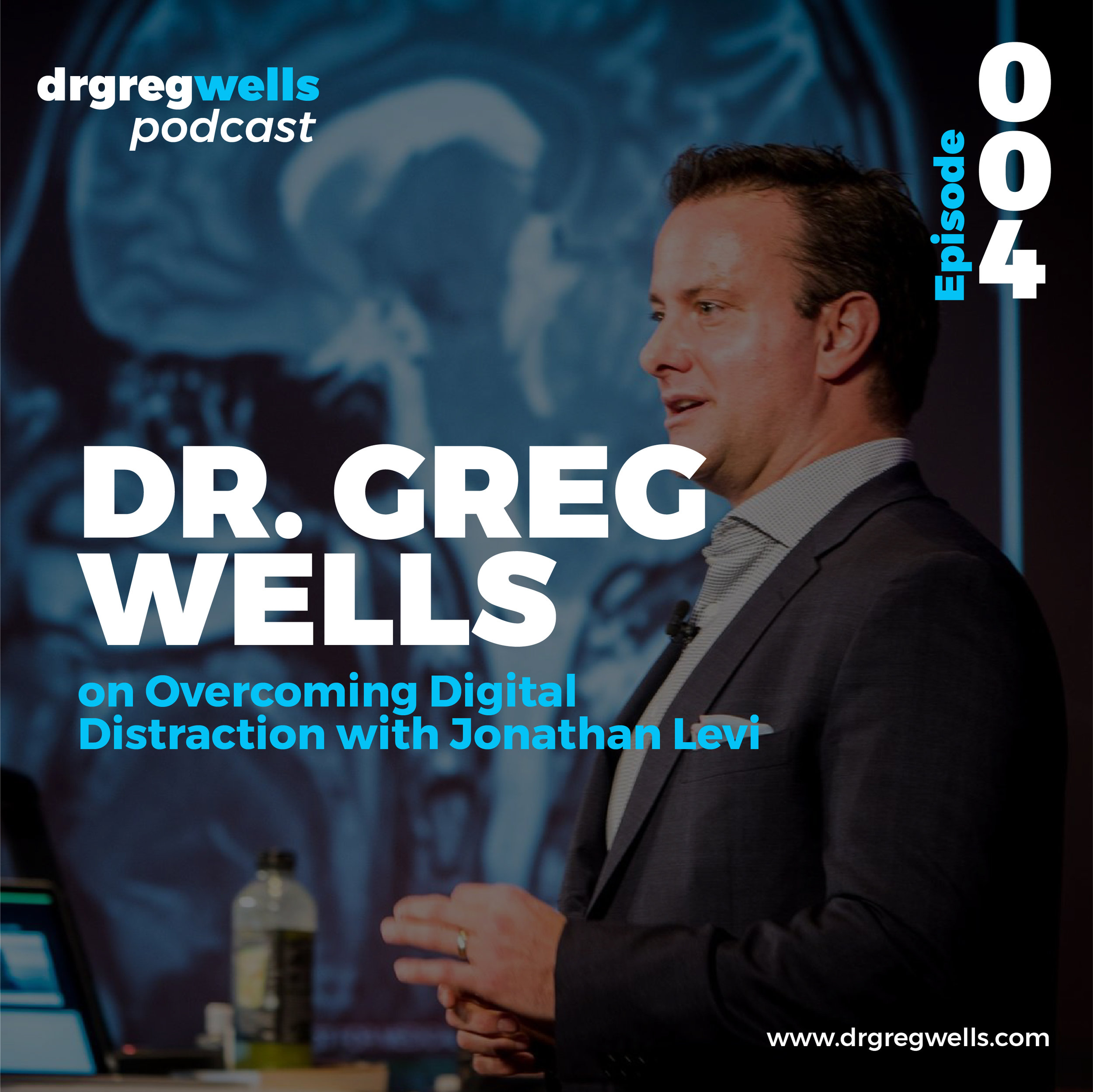 Dr Greg Wells Podcast Guest EP 1 - 32-04.jpg