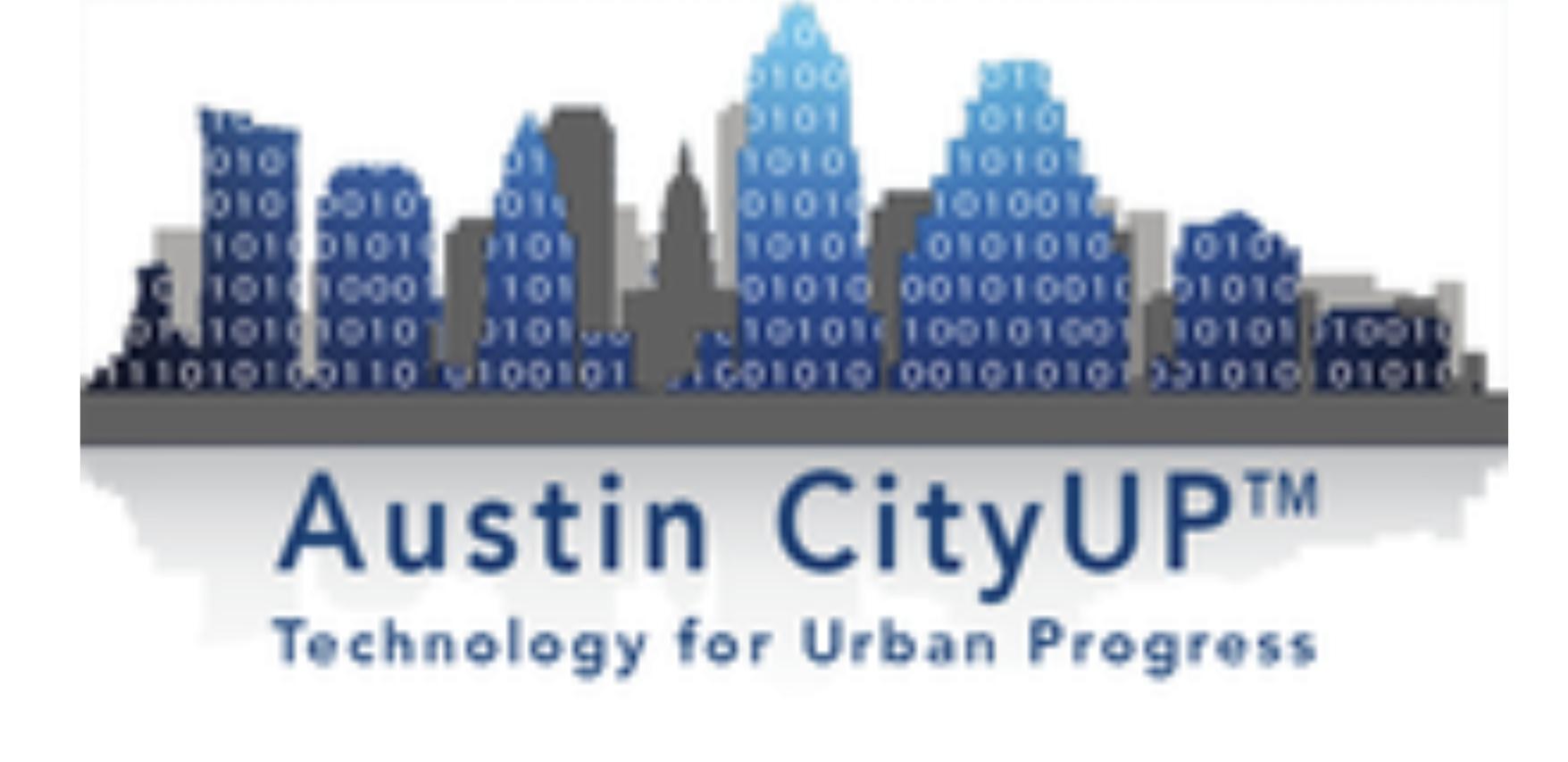 Austin City Up . Technology for Urban Progress . Smart City case competition utexas
