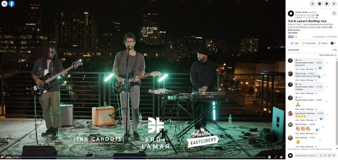 We streamed 3rd & Lamar's Rooftop Live on YouTube and Facebook. Also, we crossposted the stream on the Facebook pages for Austin Eastciders, Inn Cahoots, Urban Heat, and No Nostalgia.