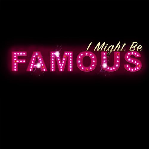 I Might Be Famous Logo.jpg