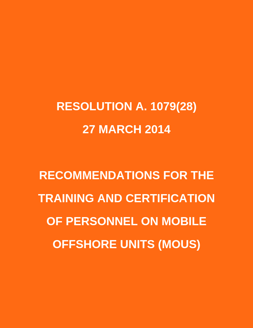 RESOLUTION A. 1079(28)  27 MARCH 2014