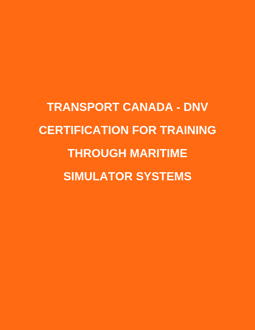 Transport Canada - DNV Simulation Approval Report