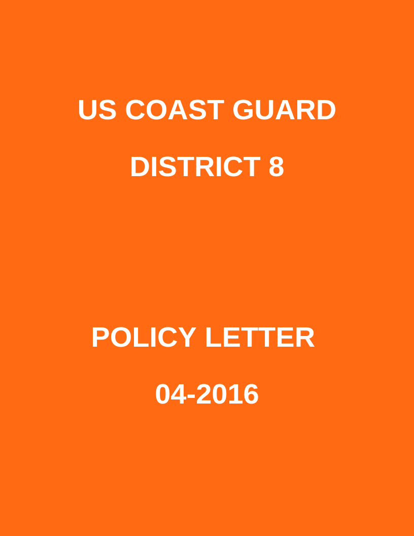 D8 Policy Letter 04-2016