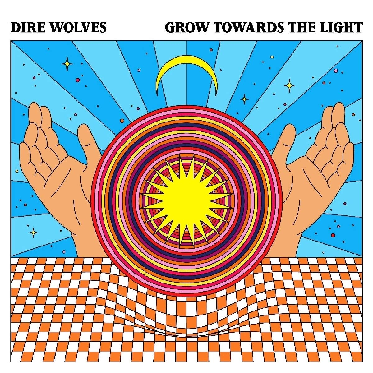Grow Towards The Light by Dire Wolves