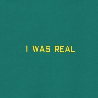 I Was Real by 75 Dollar Bill
