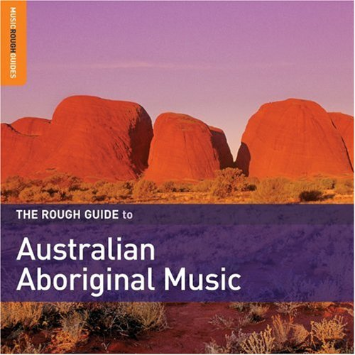 03 The Rough Guide To Australian Aboriginal Music.jpg