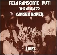 05 Fela With Ginger Baker Live!.jpg