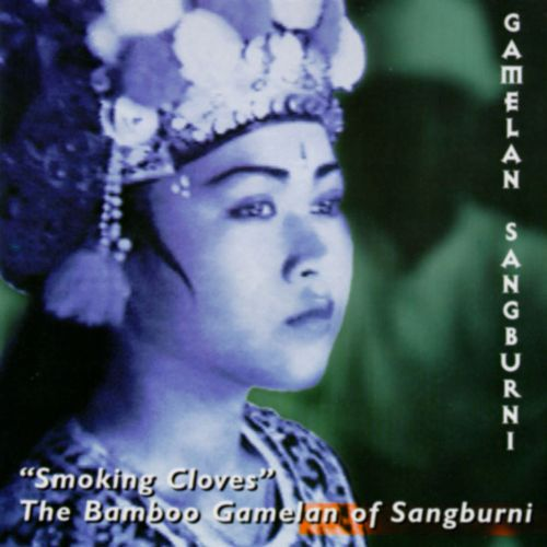 06 Smoking Cloves_ - The Bamboo Gamelan of Sangburni.jpg