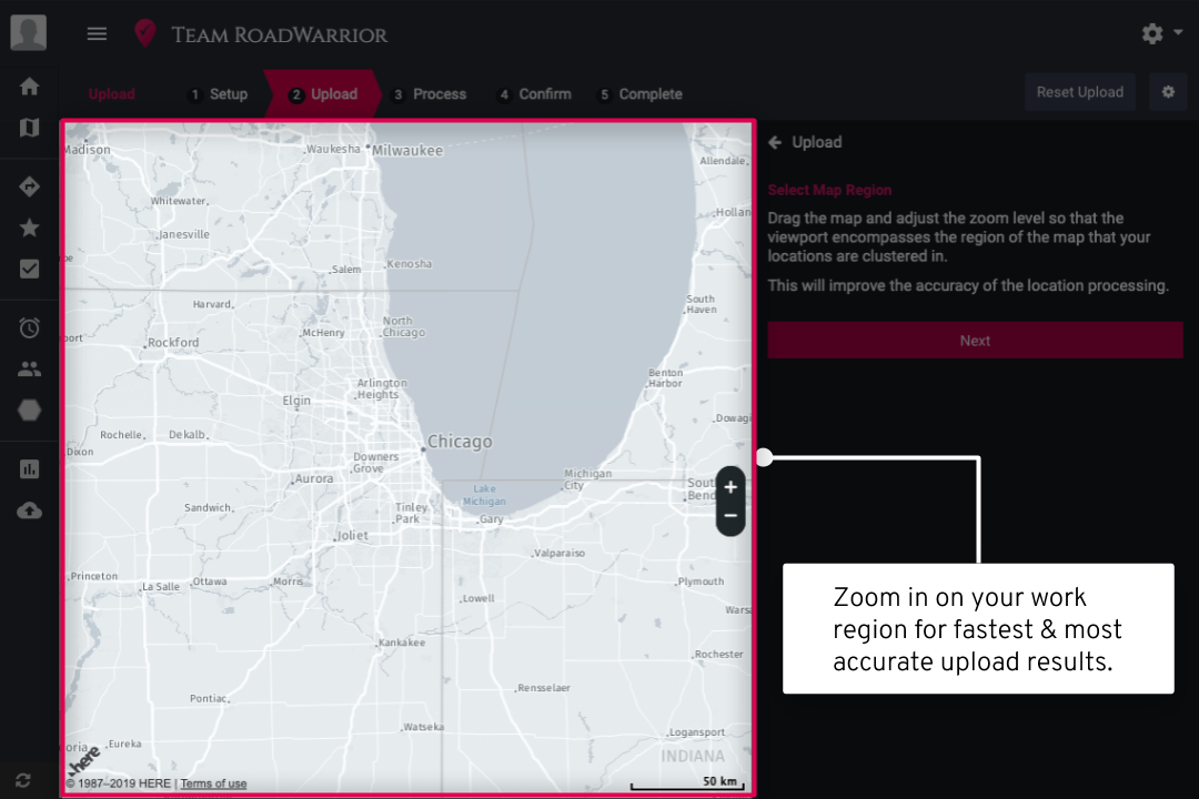 - Zoom in on the region of your work areas. This will promote a faster upload and more accurate results. Once zoomed in, click next to continue.