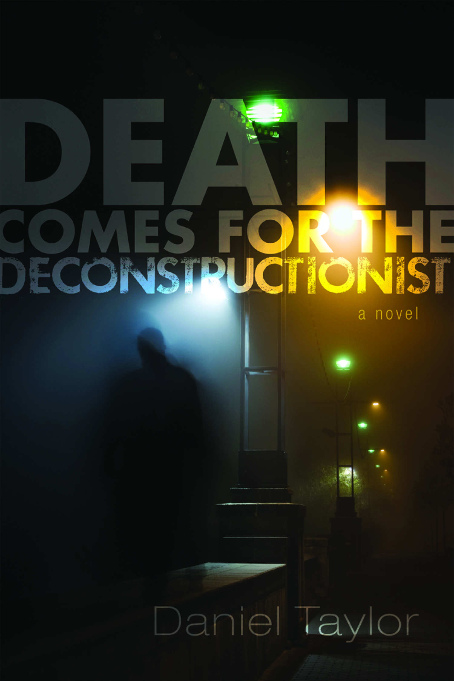 Death-Comes-for-the-Deconstructionist-Dan-Taylor.jpg
