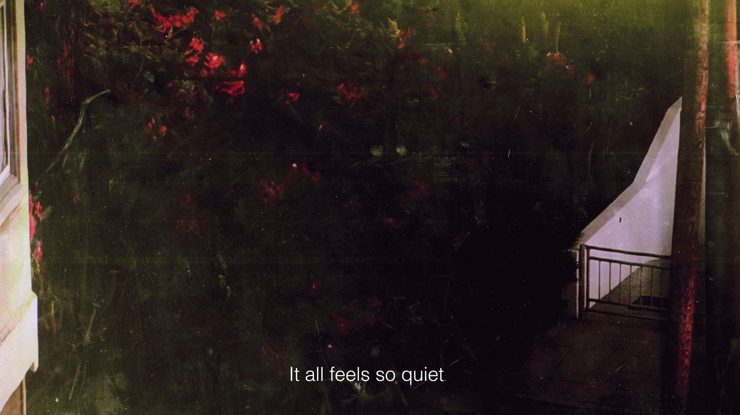 03_It all feel so quiet.jpg