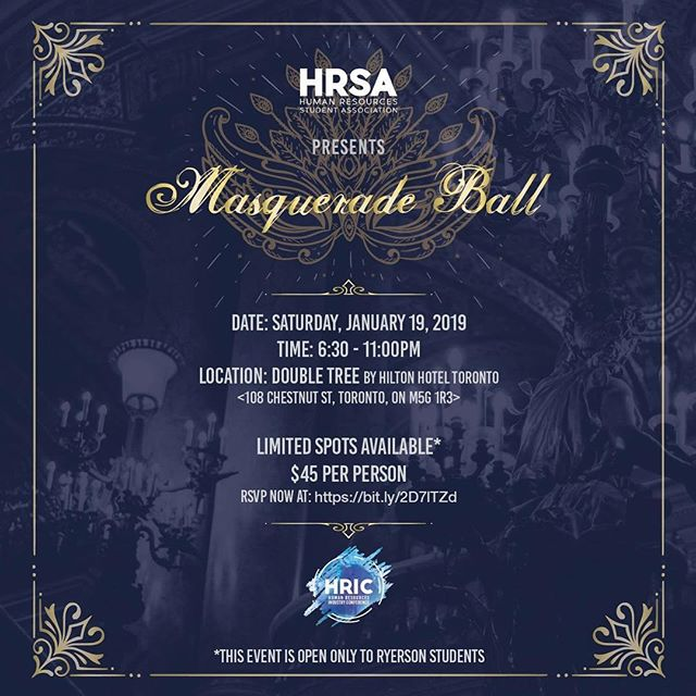 PRICES CHANGED TO $30!  As part of our annual conference- OBCC presents HRIC, we host our annual gala! This year we have opened it up to Ryerson students to attend!  This weekend, join us at the DoubleTree Hotel from 6:30 - 11 pm in one final night of HRIC!  Secure your spot now as tickets are limited.  Tickets are open only to Ryerson students. #HRIC2019 #ryersonhrsa