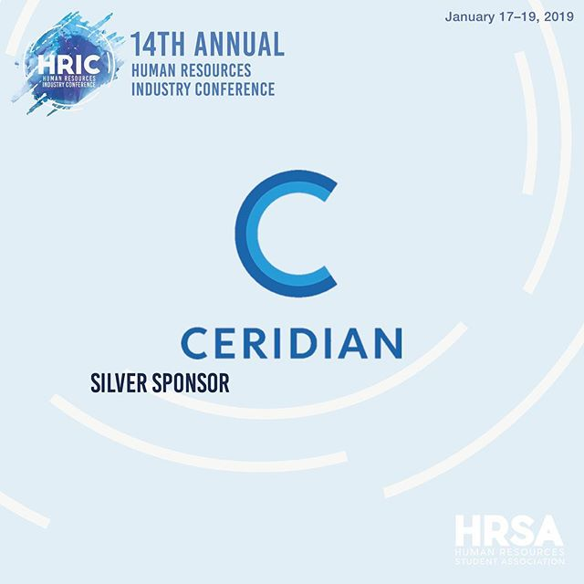 Thank you to our silver sponsor Ceridian for contributing to HRIC 2019! Ceridian is a global human capital management (HCM) software company. The platform helps firms manage the entire employee lifecycle, from recruiting and onboarding, to paying people and developing their careers. Ceridian provides solutions for organizations of all sizes, from small businesses to global organizations. Stay tuned as we reveal more sponsors! January 17-19, 2019
