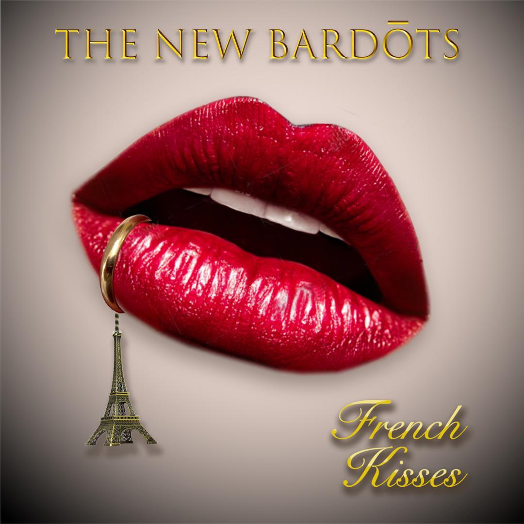 The-New-Bardots-French-Kisses.jpg