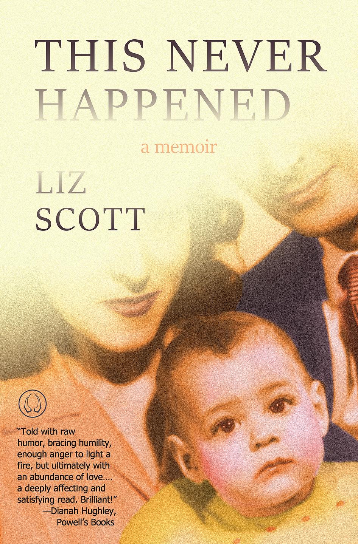 Liz_Scott_This_Never_Happened_Cover.jpg