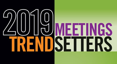 2019 Meetings Today Trendsetters: 20 Event Pros Shake Up the Industry | Meetings Today