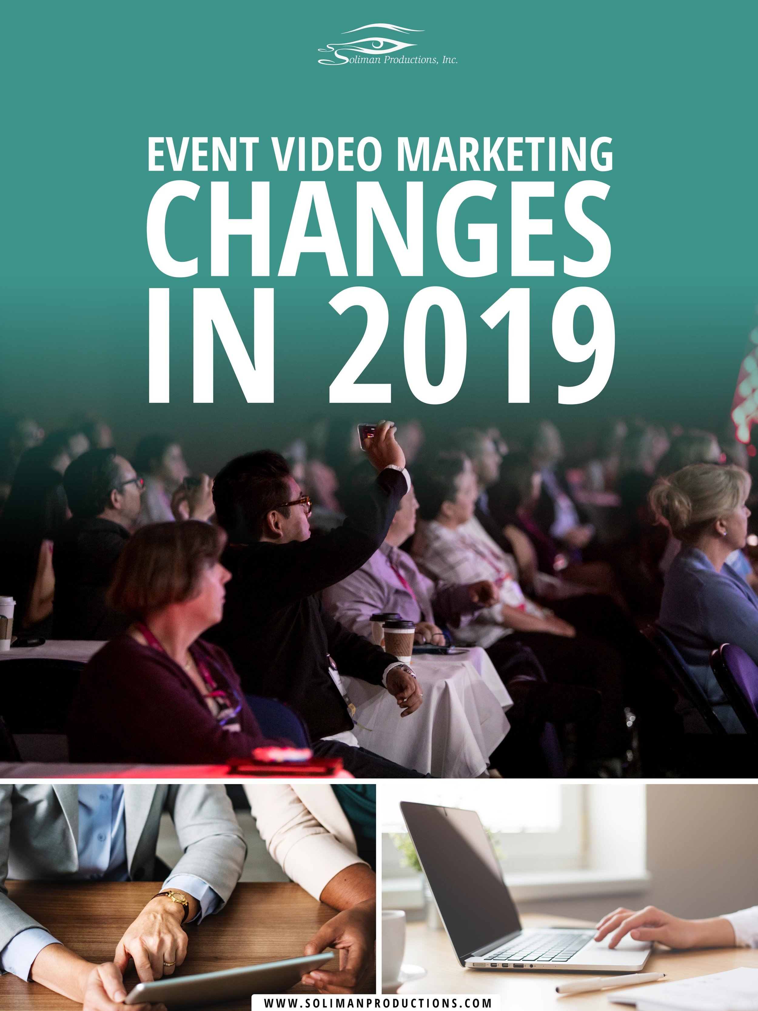 How Event Video Marketing Is Changing in 2019_SMALL.jpg