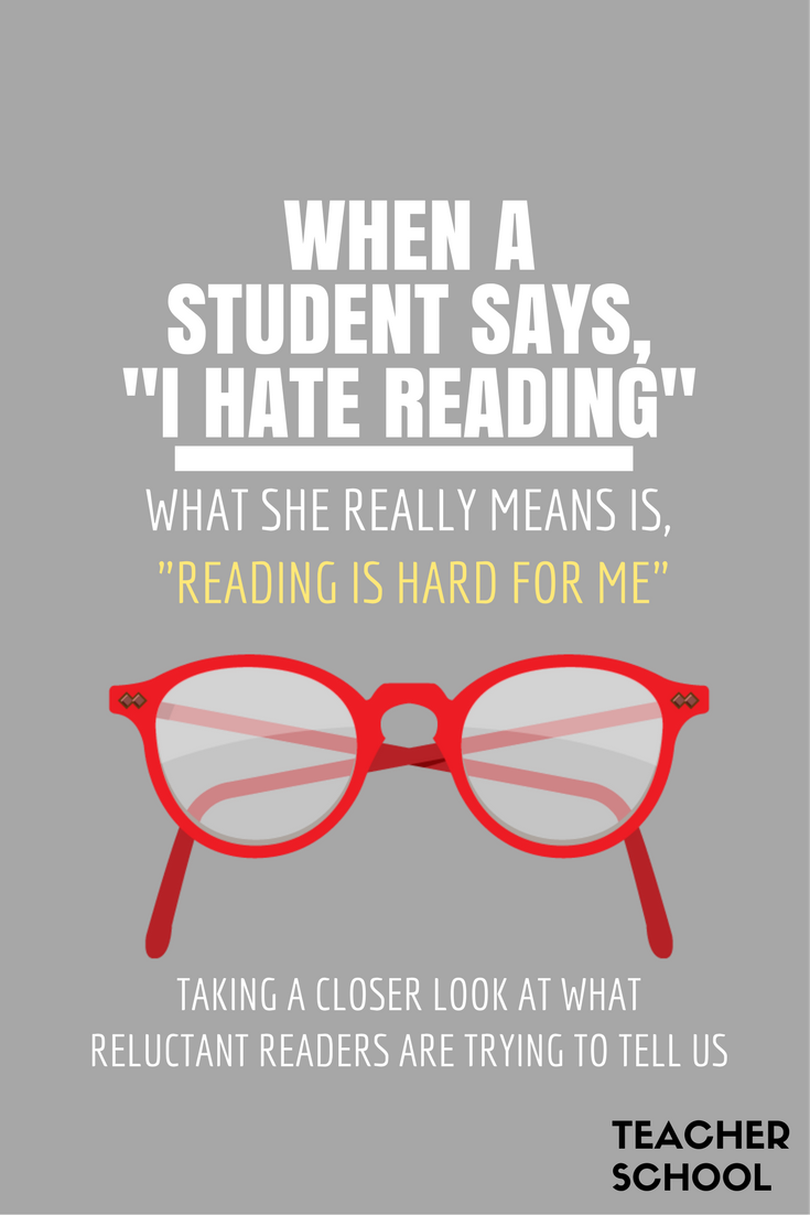 When a Student Says -I Hate Reading-....png