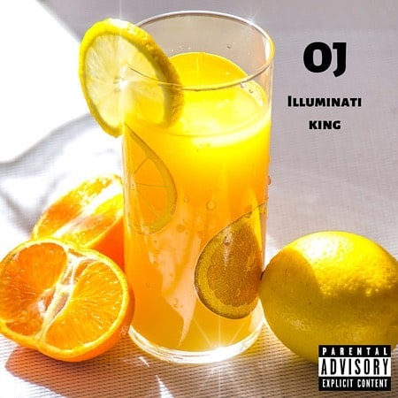 OJ by Illuminati King now available. Link in bio