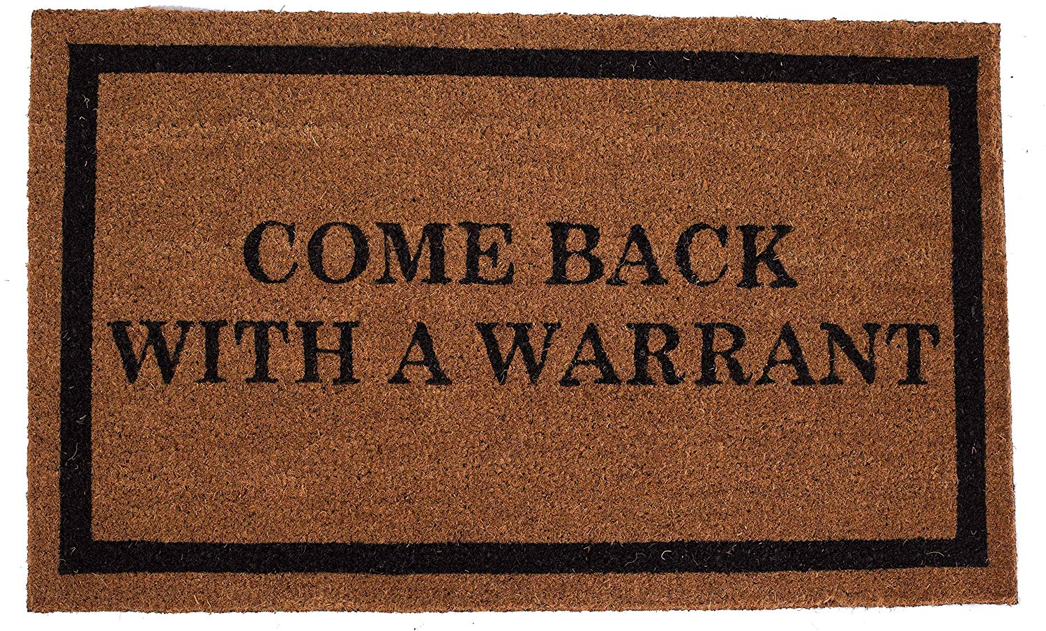 Come Back with a Warrant $23.86 (Amazon)