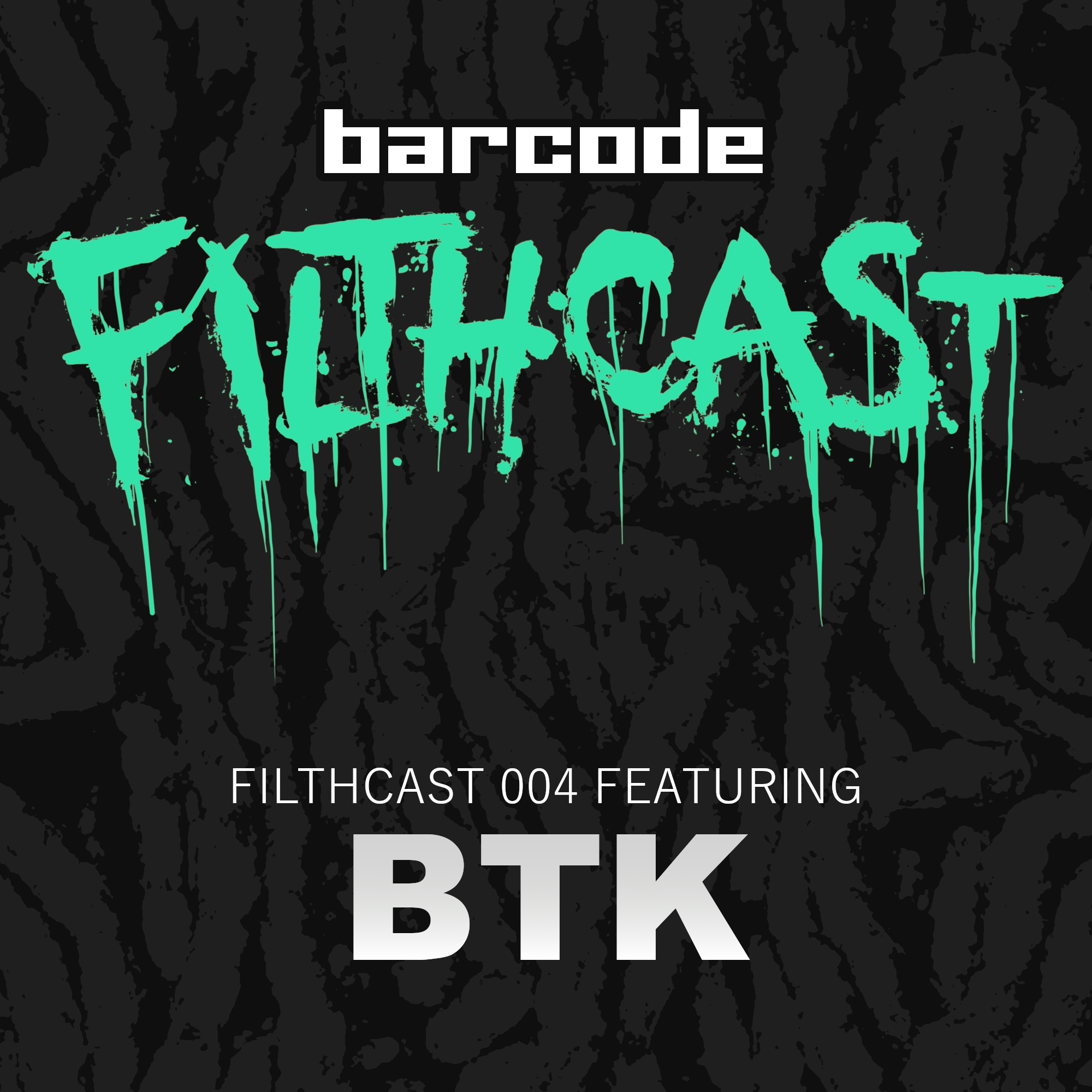 This month the Filthcast is joined by Brazil's very own BTK for a smashing edition of the filth. An admission we've long been waiting for filled with neuro rollers and strange pronunciations, get your twangers out and bounce your balls!